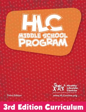 HLC Middle School Program - Healthy Lifestyle Choices